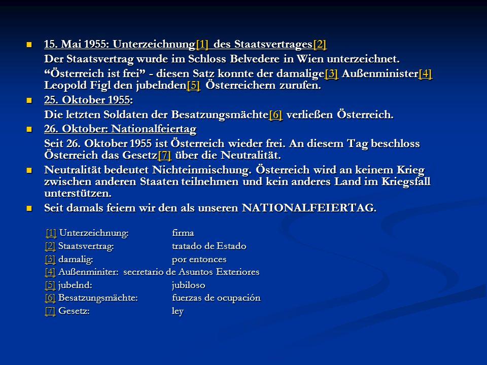 15. Mai 1955: Unterzeichnung[1] des Staatsvertrages[2]